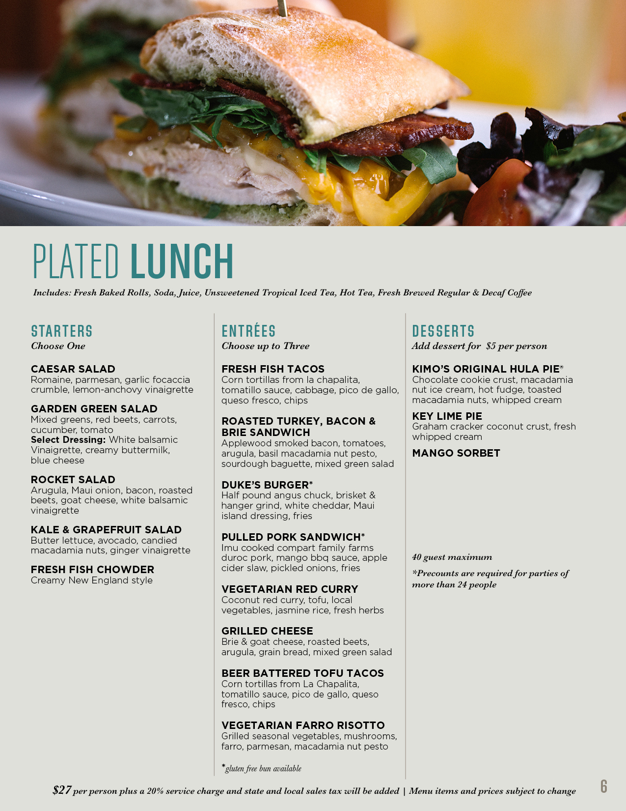 Plated lunch menu for banquets